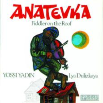 Ein Musical ♫ Anatevka oder 'Fiddler on the Roof'